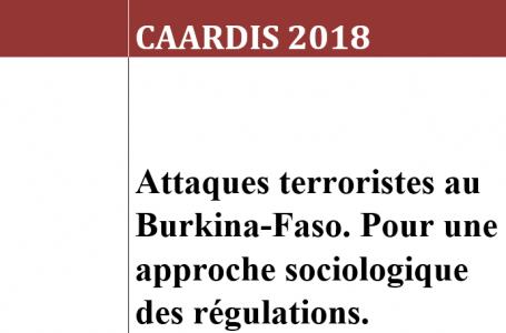 Attaques terroristes au Burkina-Faso. Pour une approche sociologique des régulations. Dr Windata ZONGO